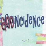Believe in God-Incidences