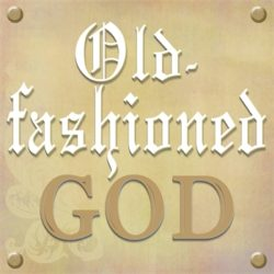 God You're Old-Fashioned